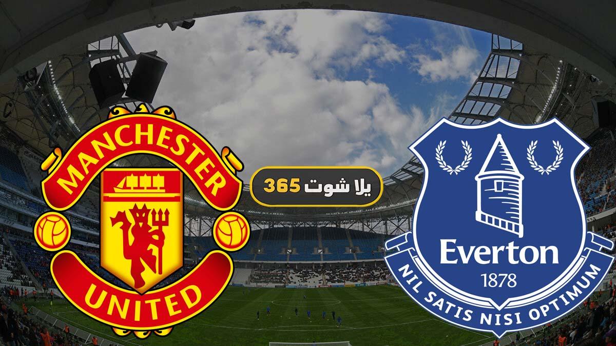 مشاهدة مباراة مانشستر يونايتد وإيفرتون بث مباشر اليوم 23 ...